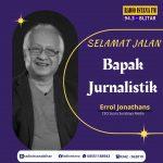 Selamat Jalan Errol Jonathans – CEO Suara Surabaya